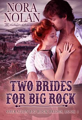 Two Brides for Big Rock