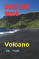 Black Sand Beach  Volcano