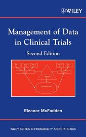 Management of Data in Clinical Trials: Edition 2