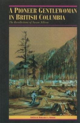 A Pioneer Gentlewoman in British Columbia PDF