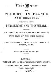 Vade-mecum for tourists in France; containing a phrase-book and vocabulary [&c.].