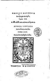 HomL·rou Ilias. Homeri Ilias: HomL·rou Odysseia Batrachomyomachia, Hymnoi. 32. L· tōn autōn polyplokos anagnōsis. Homeri Odyssea Batrachomyomachia. Hymni. 32. Eorundem multiplex lectio, Volume 2
