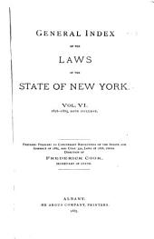 General Index of the Laws of the State of New York: 1876-1885, inclusive: Volume 6
