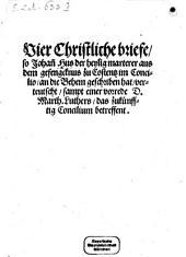 Vier Briefe aus dem Gefängnisse an die Böhmen geschrieben