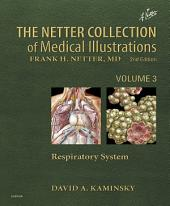 Netter Collection of Medical Illustrations: Respiratory System E-Book: Edition 2