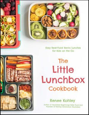 The Little Lunchbox Cookbook PDF