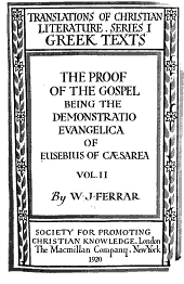 The Proof of the Gospel: Being the Demonstratio Evangelica of Eusebius of Cæsarea, Volume 2