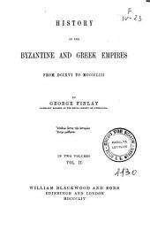 History of the Byzantine and Greek Empires from 716 to 1453