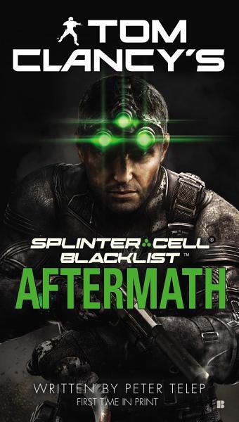 Download Tom Clancy s Splinter Cell  Blacklist Aftermath Book