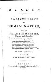 Zeluco: Various Views of Human Nature, Taken from Life and Manners, Foreign and Domestic : in Two Volumes, Volume 2
