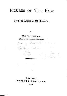 Figures of the Past from the Leaves of Old Journals PDF