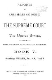 Reports of Cases Argued and Decided in the Supreme Court of the United States: 1-351 U.S; 1790- October term, 1955, Book 5