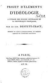 Projets d'éléments d'idéologie à l'usage des écoles centrales de la république française