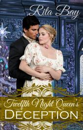 Twelfth Night Queen's Deception