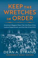 Keep the Wretches in Order PDF