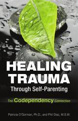 Healing Trauma Through Self Parenting Book PDF