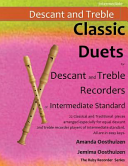 Classic Duets for Descant and Treble Recorders of Intermediate Standard