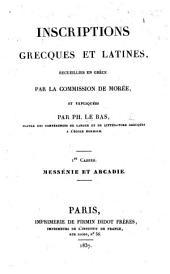 Inscriptions Grecques et Latines, recueillies en Grèce par la Commission de Morée et expliquées par P. Le Bas. Cahier 1-3