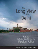 The Long View from Delhi PDF
