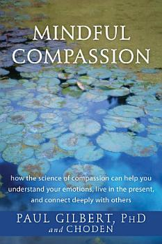Mindful Compassion PDF