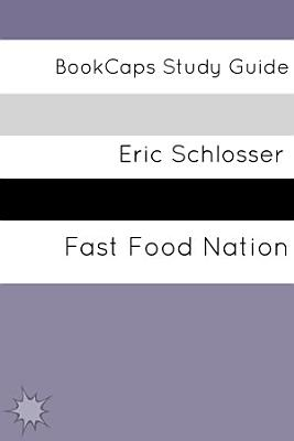 Fast Food Nation  The Dark Side of the All American Meal PDF