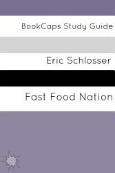 Fast Food Nation The Dark Side Of The All American Meal Book PDF