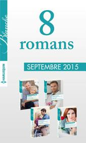 8 romans Blanche (no1234 à 1237 - Septembre 2015): Harlequin collection Blanche