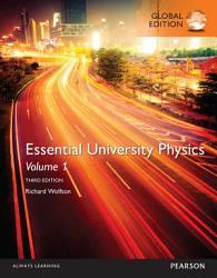 Essential University Physics  Volume 1  eBook  Global Edition PDF
