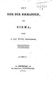 Het rijk der Birmannen, of Birma