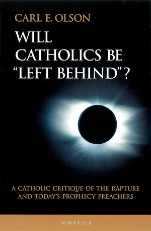Will Catholics Be Left Behind