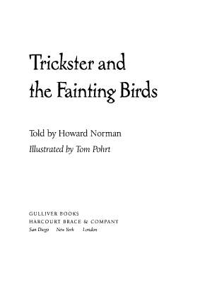 Trickster and the Fainting Birds