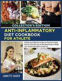 Anti-Inflammatory Diet Cookbook For Athlete