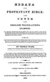 Errata of the Protestant Bible: Or the Truth of the English Translations Examined