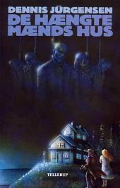 Cthulhu-mytologi #1: De hængte mænds hus