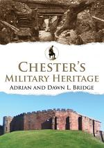 Chester's Military Heritage