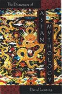 A Dictionary of Asian Mythology PDF