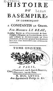 Histoire du Bas-Empire, en commençant à Constantin-le-Grand