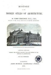 A History of Architecture in All Countries: History of the modern styles of architecture. 1873