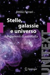 Stelle, galassie e universo: Fondamenti di astrofisica