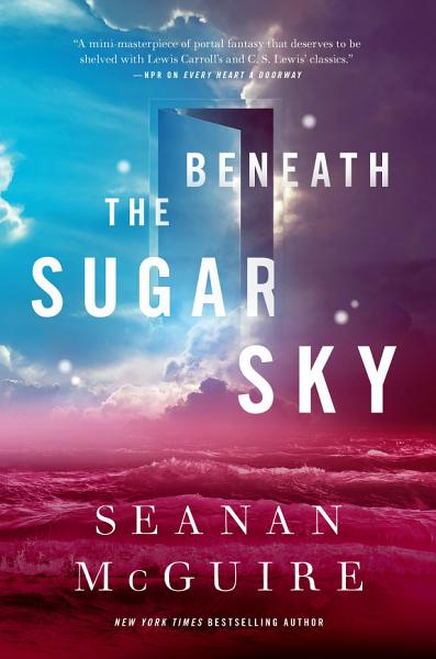 Download Beneath the Sugar Sky Book
