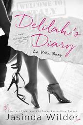 Delilah's Diary: La Vita Sexy