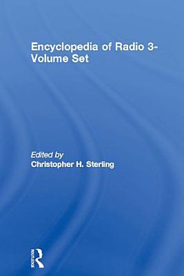 Encyclopedia of Radio 3 Volume Set PDF