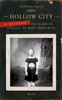 Hollow City   Il ritorno dei bambini speciali di Miss Peregrine PDF