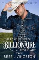 The Fake Fiance's Billionaire Adversary