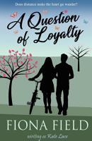 A Question of Loyalty PDF