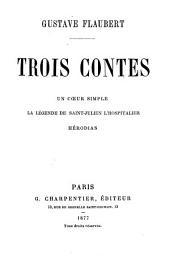 Trois contes: Un cœur simple ; La légende de saint-Julien l'Hospitalier ; Hérodias
