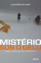 Mistério sob o gelo: Uma aventura na Antártica