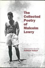The Collected Poetry of Malcolm Lowry