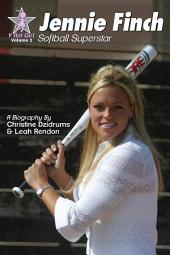 Jennie Finch: Softball Superstar: Y Not Girl Volume 1
