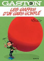 Gaston - tome 03 - Les gaffes d'un gars gonflé